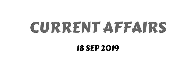 current affairs magazine September 2019