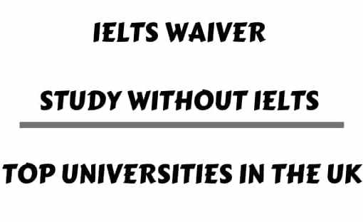 IELTS Waiver in Top UK Universities