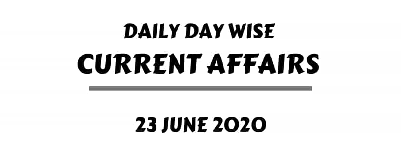current affairs 23 June one liner