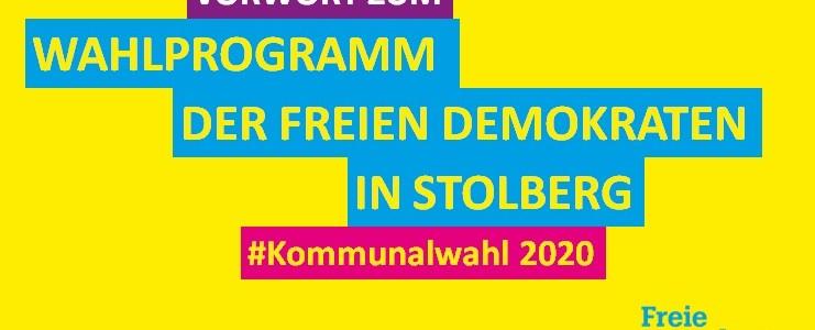 Vorwort zum Wahlprogramm der Freie Demokraten in Stolberg