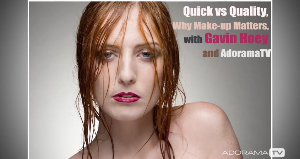 Quick Vs Quality Why Make Up Matters With Gavin Hoey And