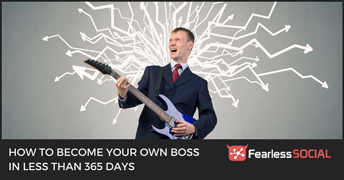 How to become your own boss in less than 365 days