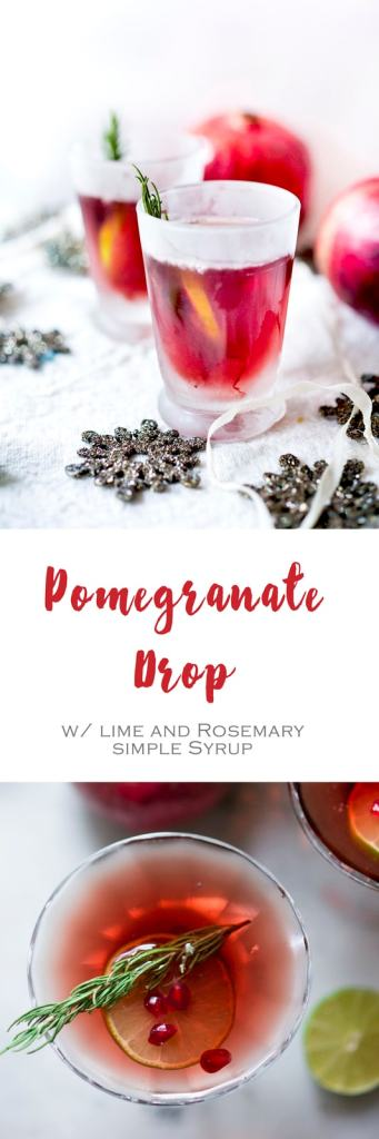 Festive Pomegranate Drop with Lime and Rosemary Simple Syrup | Feasting at Home