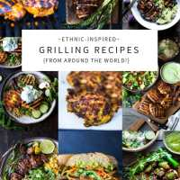 Ethnic-Inspired Grilling Recipes from around the Globe!