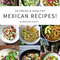 Celebrate Cinco de Mayo | 30 Fresh & Tasty Mexican Recipes!