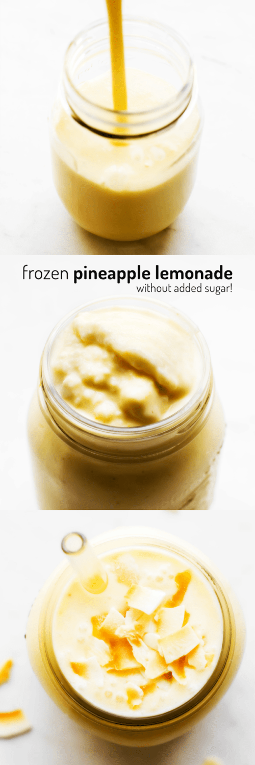 Frozen Pineapple Lemonade (without added sugar!)