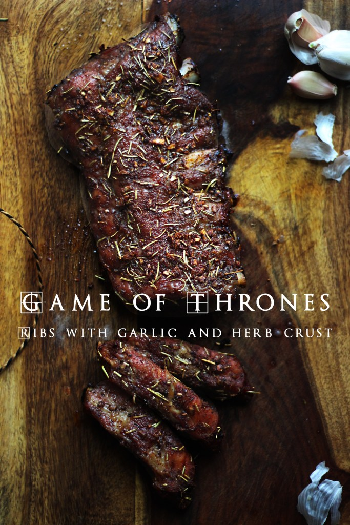 Game of Thrones: Roasted Ribs with Herb and Garlic Crust
