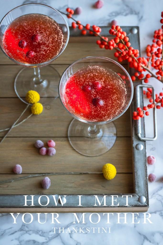 How I Met Your Mother: Thankstini recipe