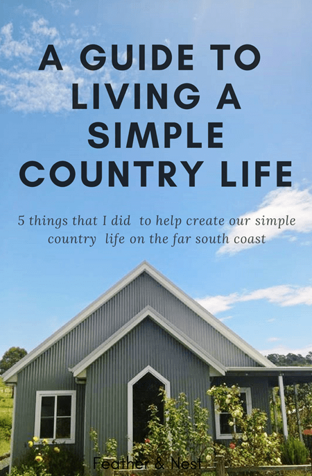 A guide to Living a simple country life 2