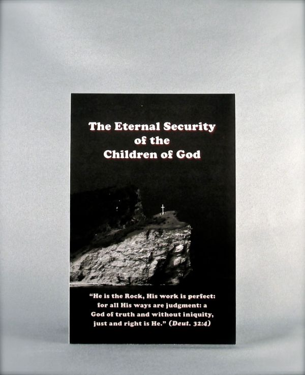 The Eternal Security of the Children of God