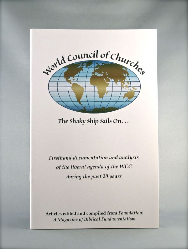 The World Council of Churches: The Shaky Ship Sails On