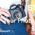 #30daysFP - Start & Grow Your Photography Business