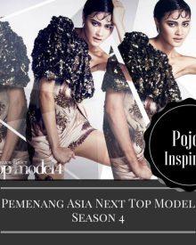 inspirasi pemenang asia next top model season 4