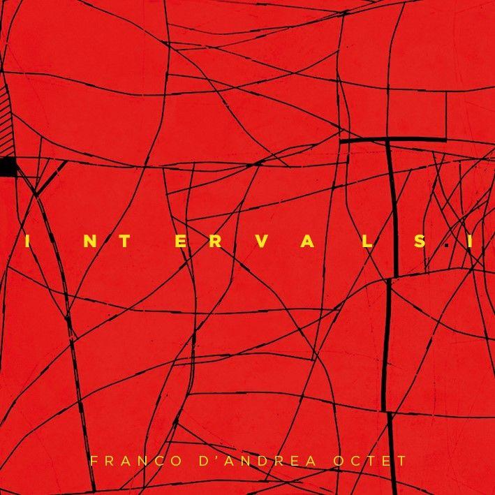"""Franco D'Andrea: nuovo ALBUM """"INTERVALS I"""" in ottetto per la Parco della Musica Records"""