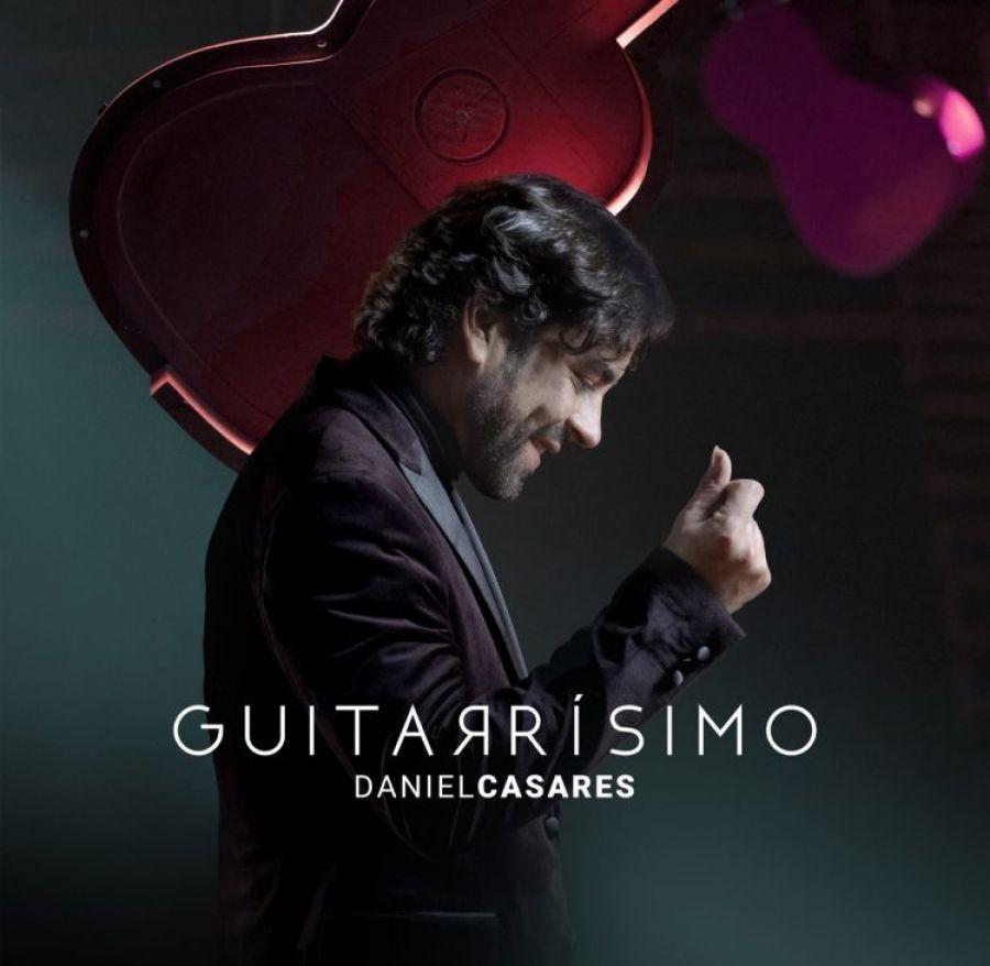 Daniel Casares nuevo disco Guitarrisimo