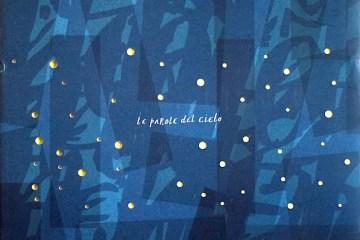 le parole del cielo benacchio olivotto