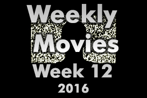 Weekly Movies – Week 12