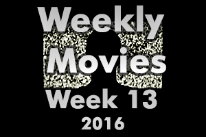 Weekly Movies - Week 13