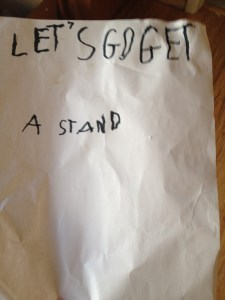 Spencer wrote me a note to remember to get his kick stand