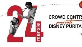 CROWD CONTROL - lansare de single & clip`Disney Puritains`