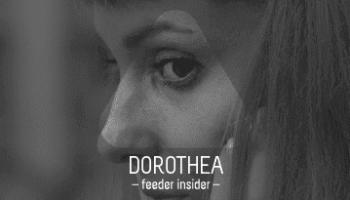 feeder insider w/ Dorothea [en]