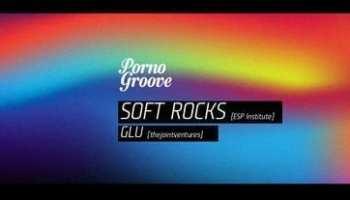 øøø Porno Groove øøø Soft Rocks [UK] // Glu