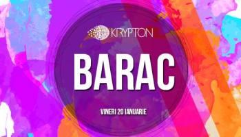 Barac @ Krypton, Craiova