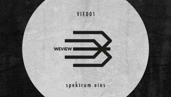 """First release for the German label Weview: """"Spektrum eins EP"""""""