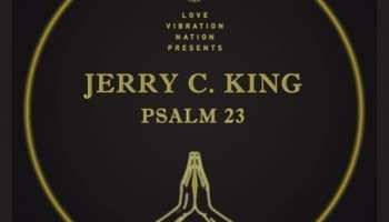 Love Vibration Nation Presents Jerry C. King Psalms 23 Gold Remix Pack