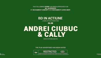 BD in actiune cu Andrei Ciubuc & Cally