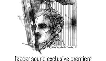feeder sound exclusive premiere RQZ - Xanadu EP [Unic]