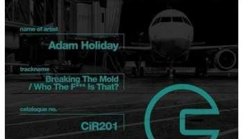 Adam Holiday presents Breaking the Mold e.p.