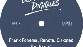 """Frank Fonema, Renote and Ciskoted to present """"Be Proud""""."""