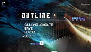 Outline w. Giuliano Lomonte x Bryz x Hozoc x Dece.