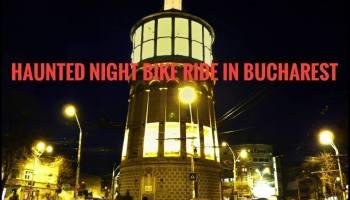Haunted Night Bike Ride in Bucharest