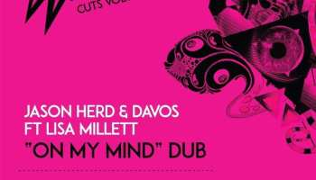Jason Herd & Davos ft Lisa Millett / Jason Herd & Tom Da Lips - 'Weirdo Cuts Volume 1'  Weirdo Recordings