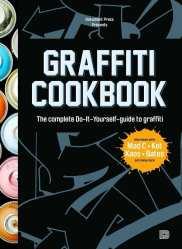 Graffiti Cookbook_Cover_Eng_ Interview with Tobias Barenthin Lindblad (SE) – Un-hidden Romania [en]