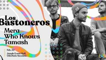 Los Bastoneros, Mera, Who Knows, Tamash by B&T