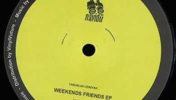 Yaroslav Lenzyak - Weekends Friends EP [Navidu Music]