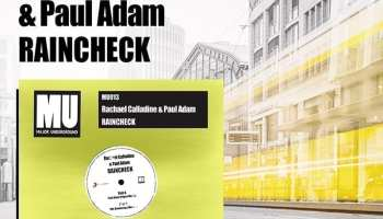 Acclaimed Soul singer Rachael Calladine and the rising Dj producer Paul Adam reveal fresh single 'Raincheck'