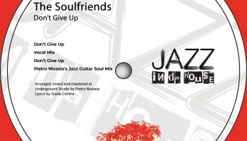 Jazz in da House welcomes The Soulfriends, with their new soulful single, 'Don't Give Up'