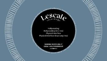 Ramona Yacef & Bill It - Hollyvooding [Lescale Recordings]