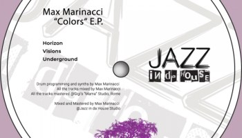Max Marinacci brings a deep feel to Jazz in da House, with 'Colors' EP