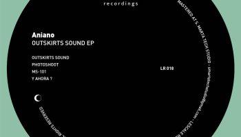 Aniano - 'Outskirts Sound' EP [Lescale Recordings]