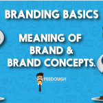 What is a Brand? Meaning of Brand and Brand Concepts.