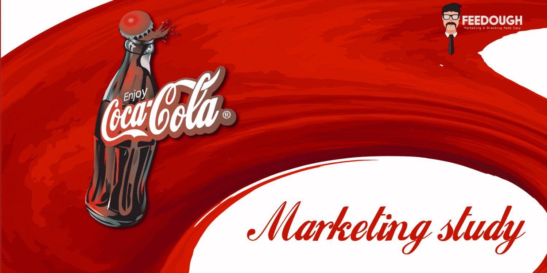 Coca-Cola Marketing Case Study | Feedough