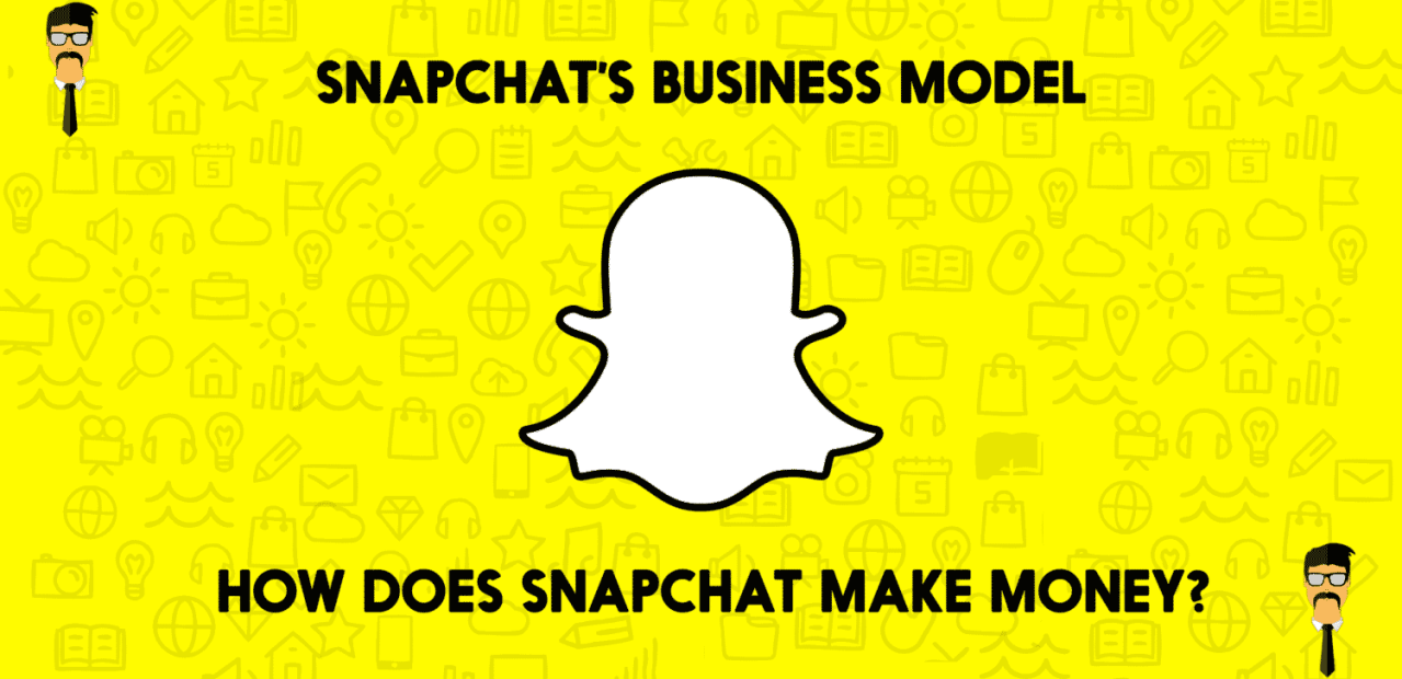 57c4ff91ccc How does Snapchat Make Money  Snapchat Business Model
