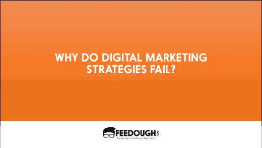 9 Reasons why Digital Marketing Strategies Fail 3