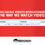 This Dating Website Revolutionized The Way We Watch Videos
