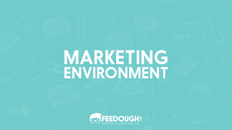 marketing environment examples